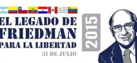 El legado de Friedman para la Libertad 2015