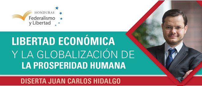 """Honduras: Conferencia """"Libertad económica y la globalización de la prosperidad humana"""""""