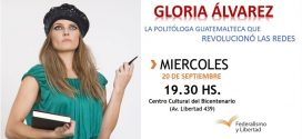 Gloria Álvarez en Santiago del Estero