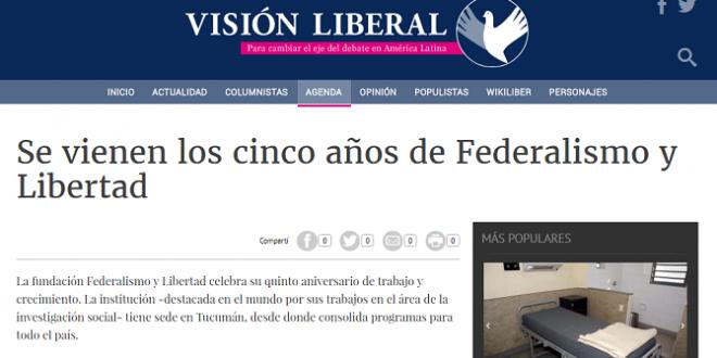 """""""Se vienen los cinco años de Federalismo y Libertad"""""""