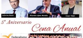 Cena Anual. 5 años de Federalismo y Libertad