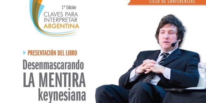 """Javier Milei en Santiago del Estero: 1° edición de """"Claves para interpretar la Argentina"""""""