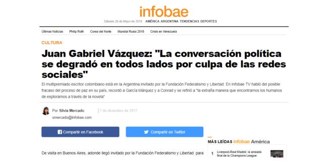 """Juan Gabriel Vázquez: """"La conversación política se degradó en todos lados por culpa de las redes sociales"""""""
