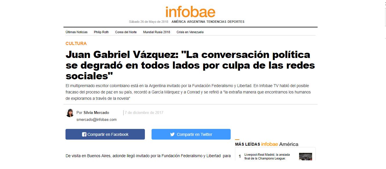 Juan Gabriel Vázquez: «La conversación política se degradó en todos lados por culpa de las redes sociales»