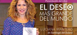 Luciana Mantero en Santiago del Estero