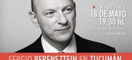 Sergio Berensztein en Tucumán
