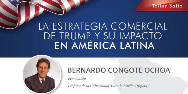 Taller en Salta: La estrategia comercial de Trump y su impacto en América Latina