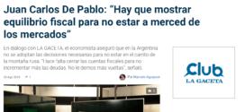 """Juan Carlos De Pablo: """"Hay que mostrar equilibrio fiscal para no estar a merced de los mercados"""""""