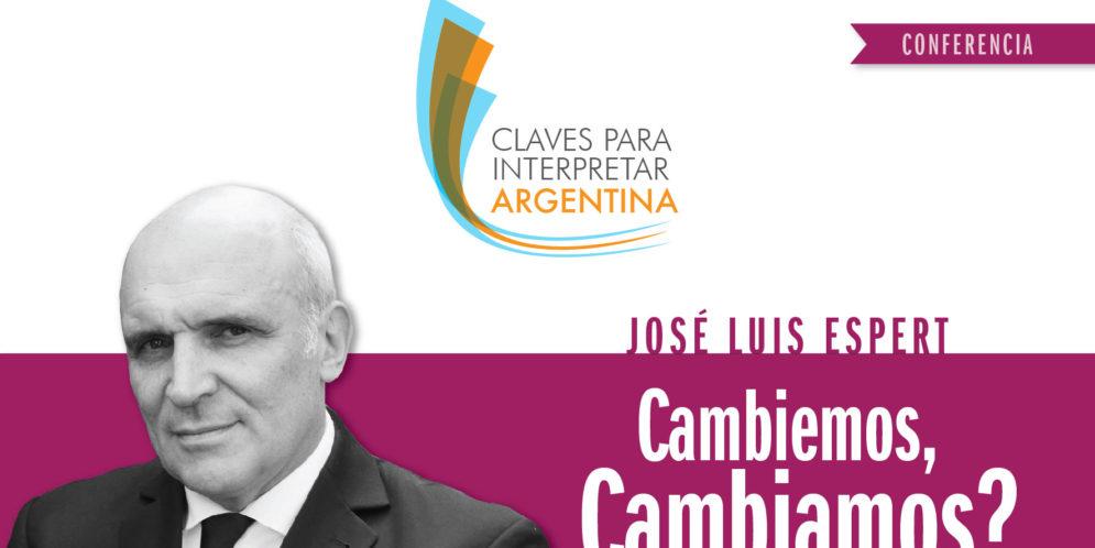 #SALTA Conferencia por José Luis Espert: Cambiemos, cambiamos?