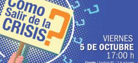 #TUCUMÁN Charla: ¿Cómo salir de la crisis?
