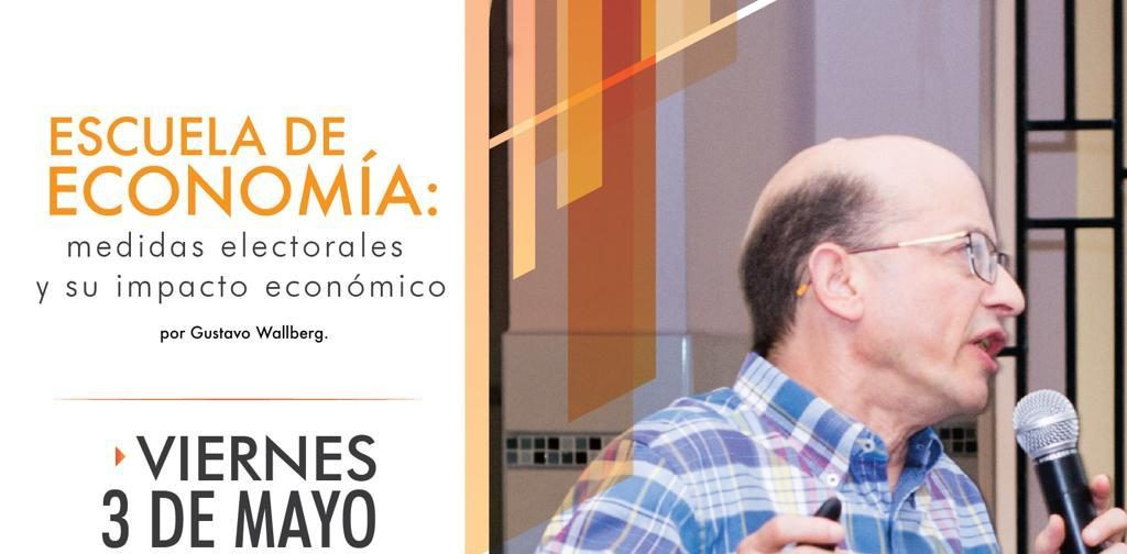 """Taller """"Escuela de Economía: Medidas Electorales y su impacto económico"""""""