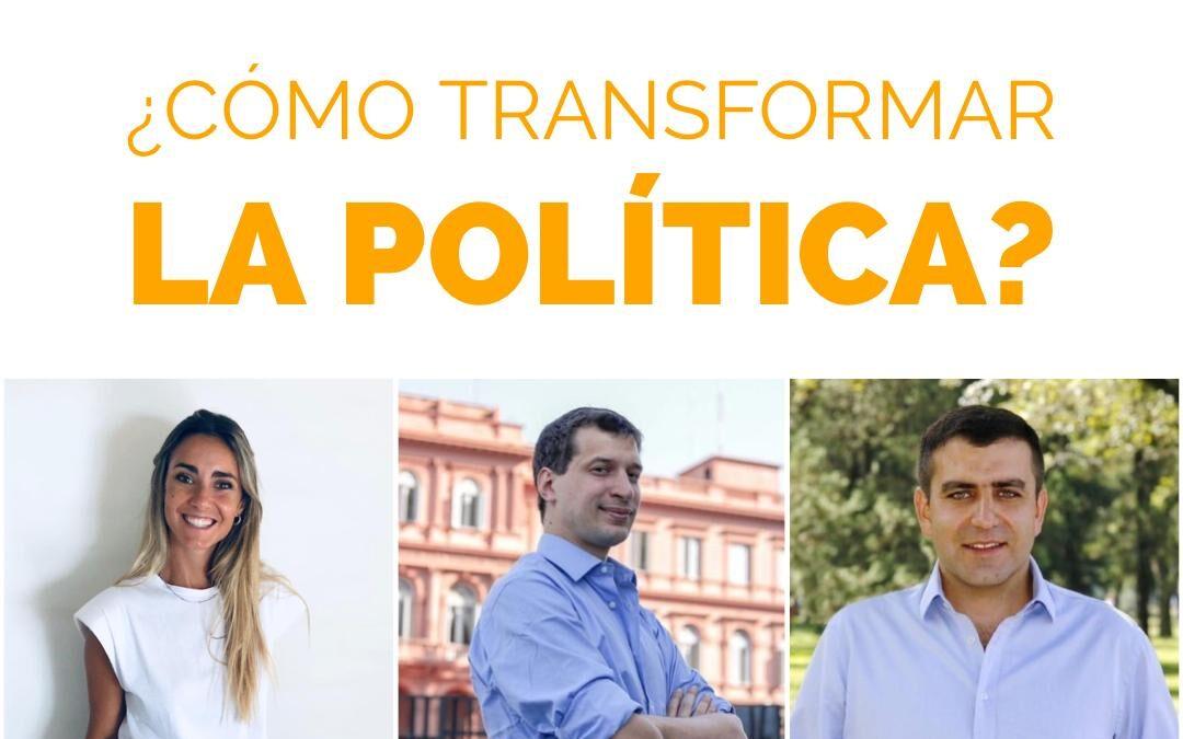 ¿Cómo transformar la política?