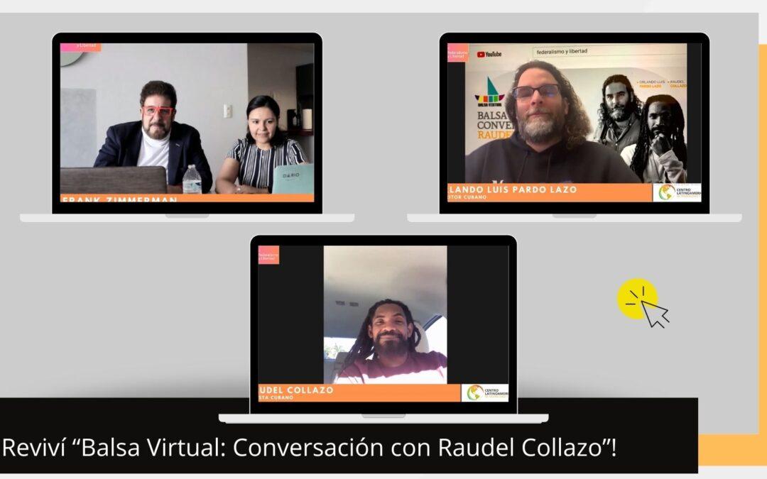 """Revive """"Balsa Virtual: Conversación con Raudel Collazo"""""""