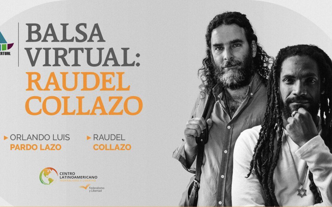 Balsa Virtual: Conversación con Raudel Collazo