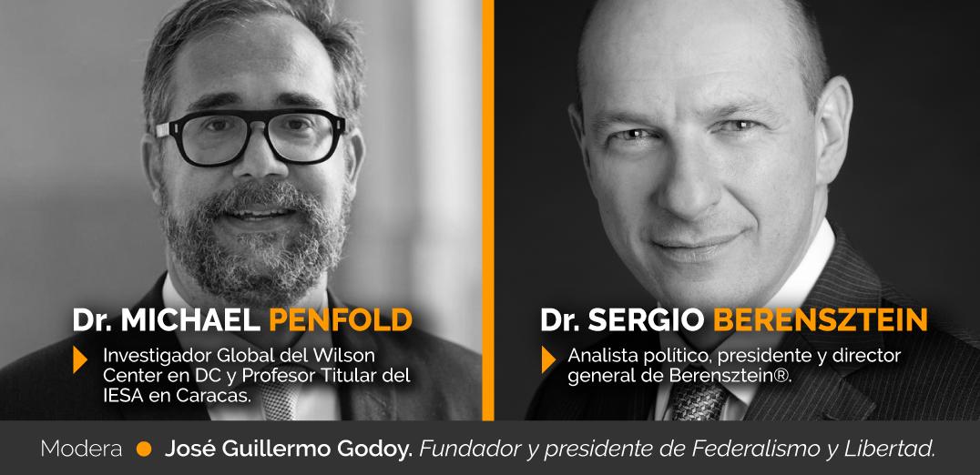 #SaveTheDate | Michael Penfold y Sergio Berensztein: ¿Venezuela y Argentina, trayectorias divergentes?