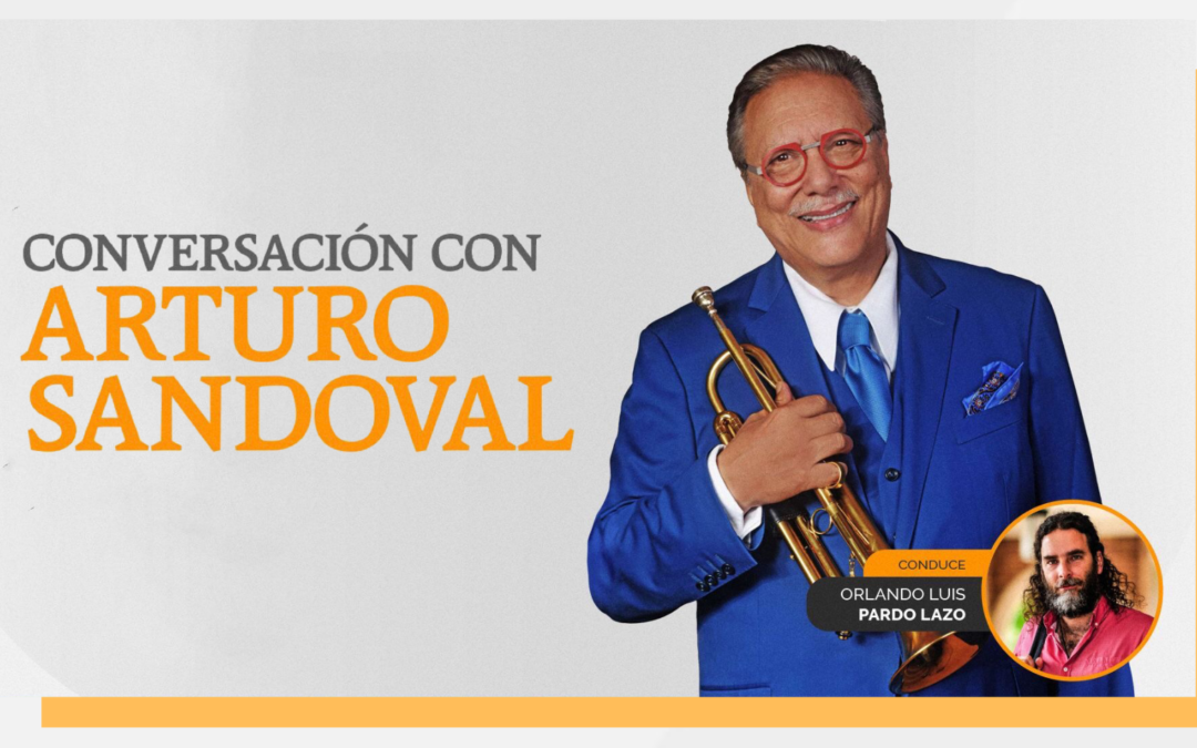 #SaveTheDate | Balsa Virtual con Arturo Sandoval