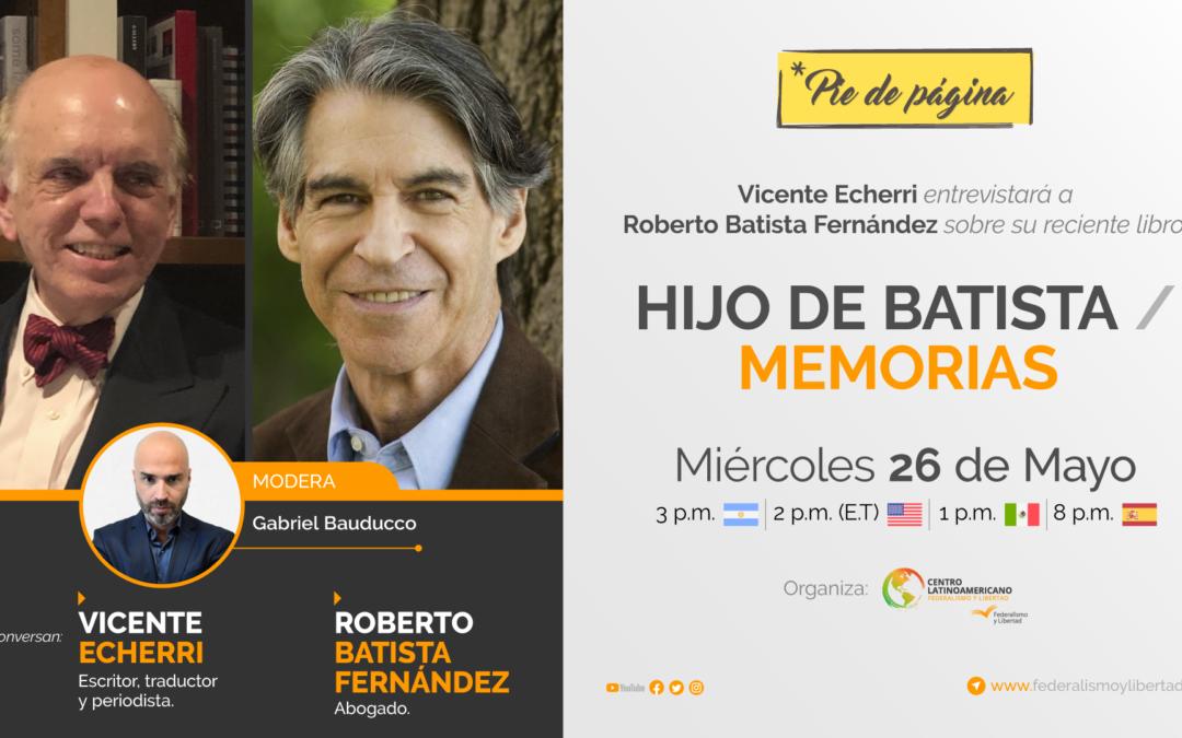 Pie de Página: Vicente Echerri conversa con Roberto Batista