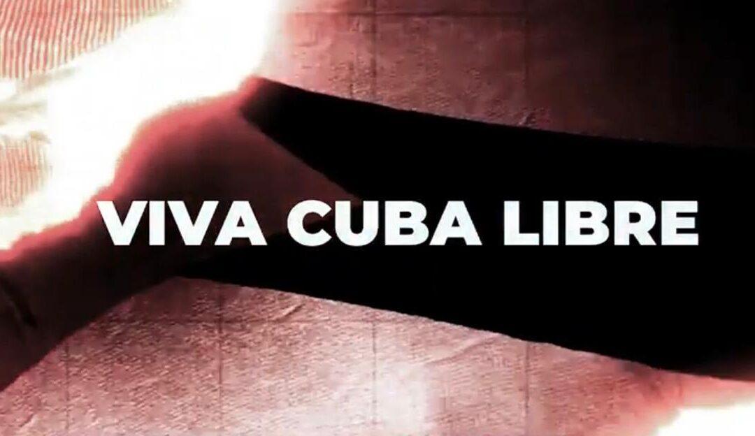 Video: ¡Libertad para Cuba ya!