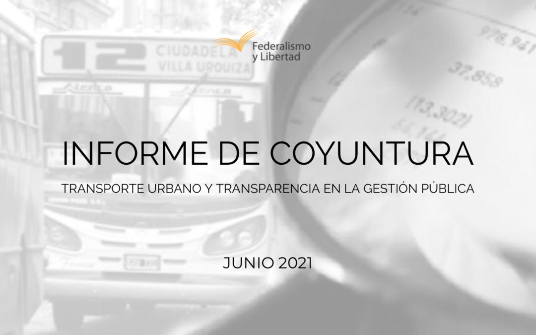 Informe de coyuntura | Junio 2021: Transporte urbano y transparencia en la gestión pública