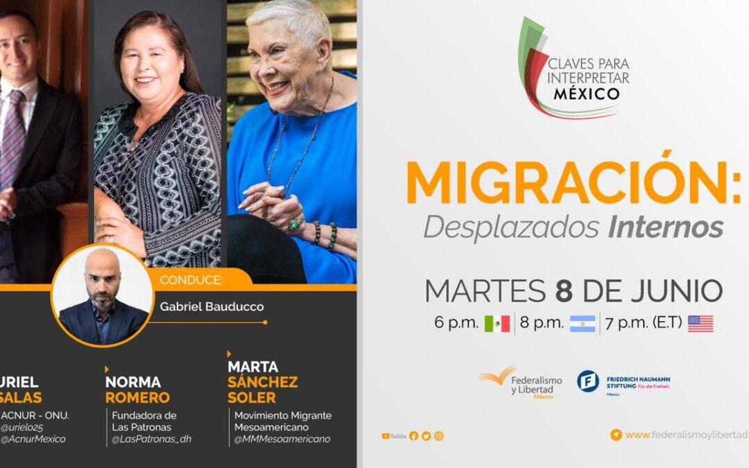#Streaming Migración: Desplazados Internos – Claves para interpretar México
