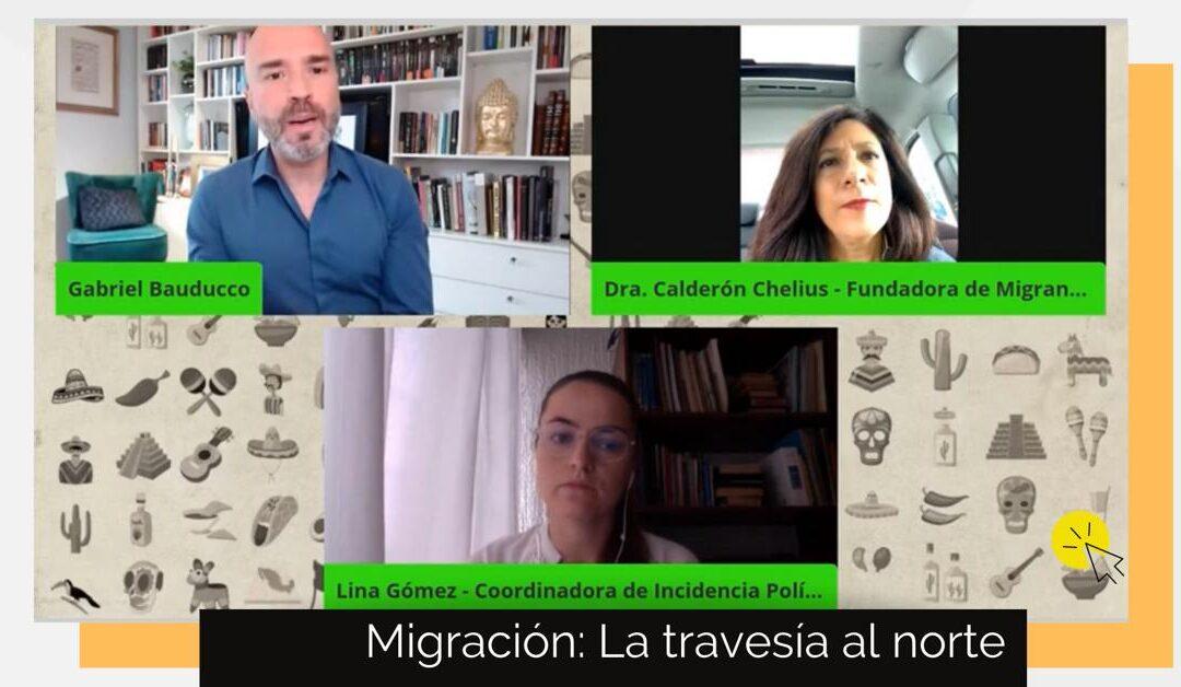 Reviví Migración: La travesía al norte – Claves para interpretar México