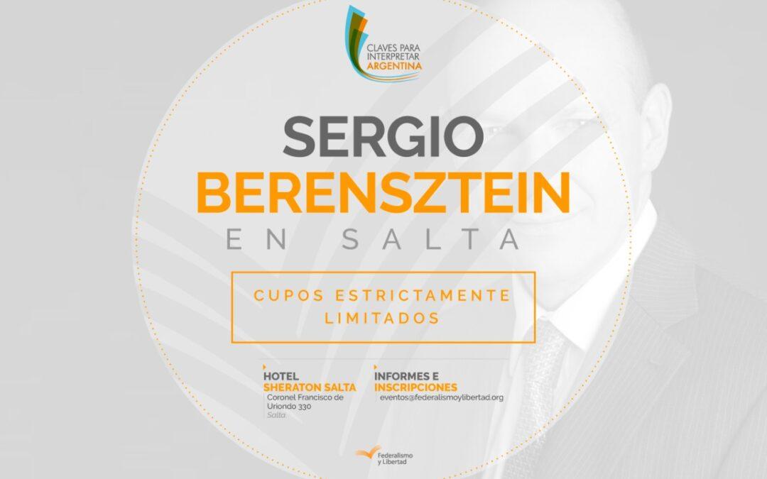 """Visita del consultor Sergio Berensztein a Salta  Ciclo """"Claves para interpretar la Argentina"""""""