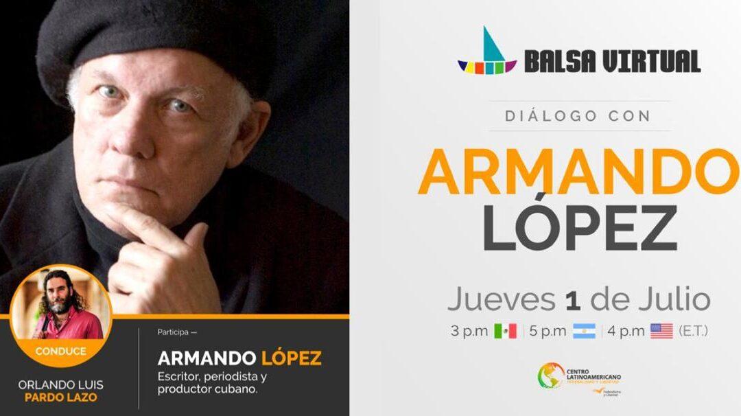 Balsa Virtual   Diálogo con Armando López