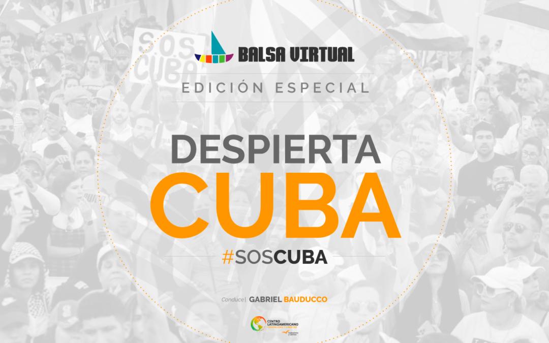 Balsa Virtual   Edición especial: ¡DESPIERTA CUBA!