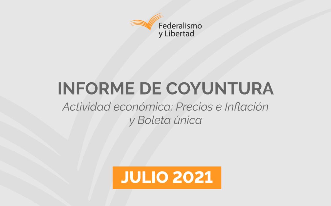 Informe de coyuntura   Julio 2021: Actividad económica, precios e inflación, y boleta única