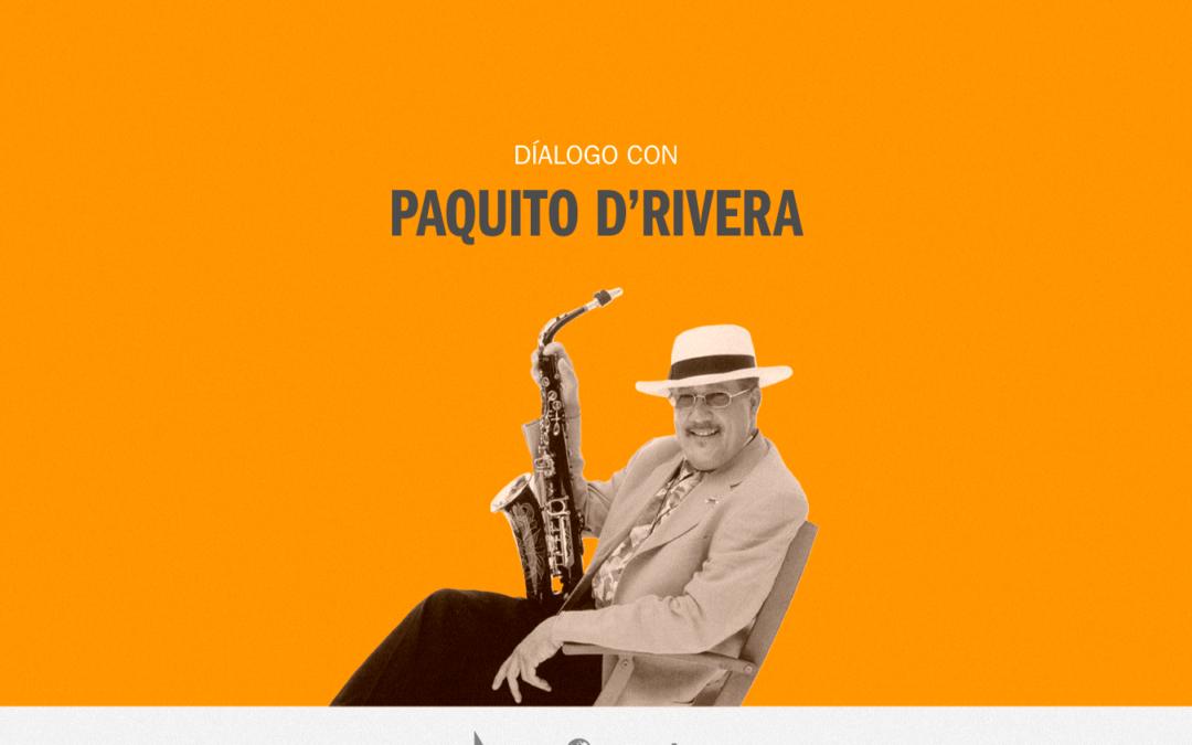 Balsa Virtual | Diálogo con Paquito D'Rivera