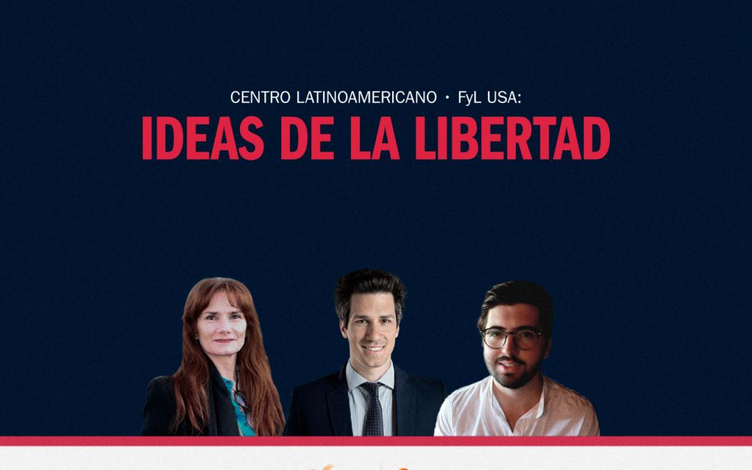 Centro Latinoamericano FyL USA   Ideas de la Libertad
